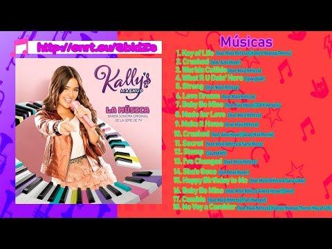 KALLY's Mashup: La Música (Banda Sonora Original de la Serie de TV) | CD Completo