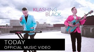 Klashing Black - Today (Official Music Video)