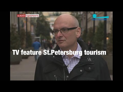 TV feature on tourism to St. Petersburg
