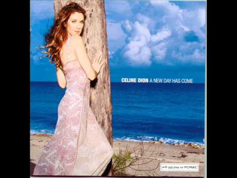 I'm Alive - Celine Dion - A New Day Has Come