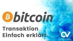 Wie funktioniert eine Bitcoin Transaktion?