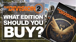What Edition Should You Buy? (Tom Clancy's The Division™ 2)