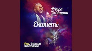 Ekwueme feat Osinashi Nwachukwu