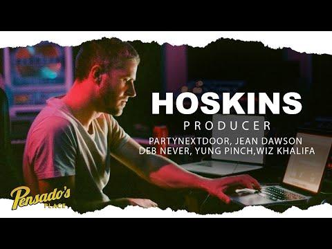 PARTYNEXTDOOR Producer, Hoskins — Pensado's Place #477