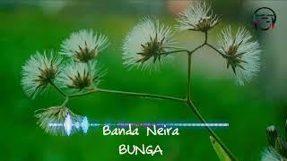 Banda Neira - Bunga (Unofficial Lyric)