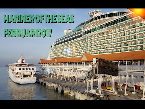 Royal Caribbean Cruise - Mariner of the seas 2017 (FULL) Singapore - Port Klang - Phuket