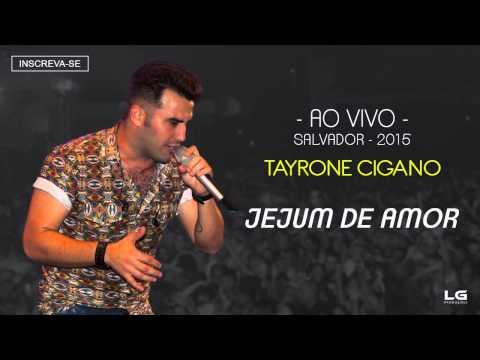 Tayrone - Jejum De Amor (Ao Vivo - 2015) [Áudio Oficial]