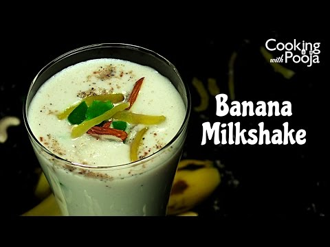Banana Shake - MilkShake Recipe In Hindi - How To Make  Banana Milk Shake At Home - BANANA SMOOTHIE