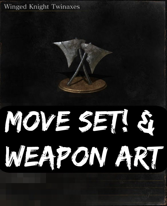 Dark Souls Iii Winged Knight Twinaxes Move Set Youtube