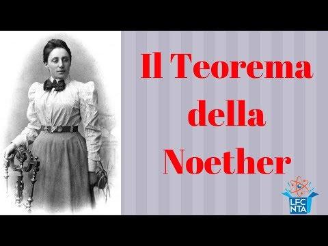 Il Teorema della Noether e l'origine dei principi di conservazione - La Fisica che non ti aspetti