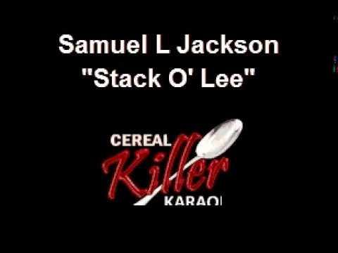 CKK-VR - Samuel L Jackson - Stackolee (Karaoke) (Vocal Reduction)