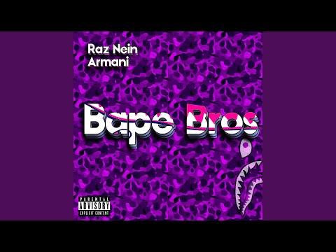 Bape Bros (feat. Armani)
