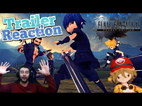 Final Fantasy XV Pocket Edition Andriod / iOS Trailer Reveal Reaction