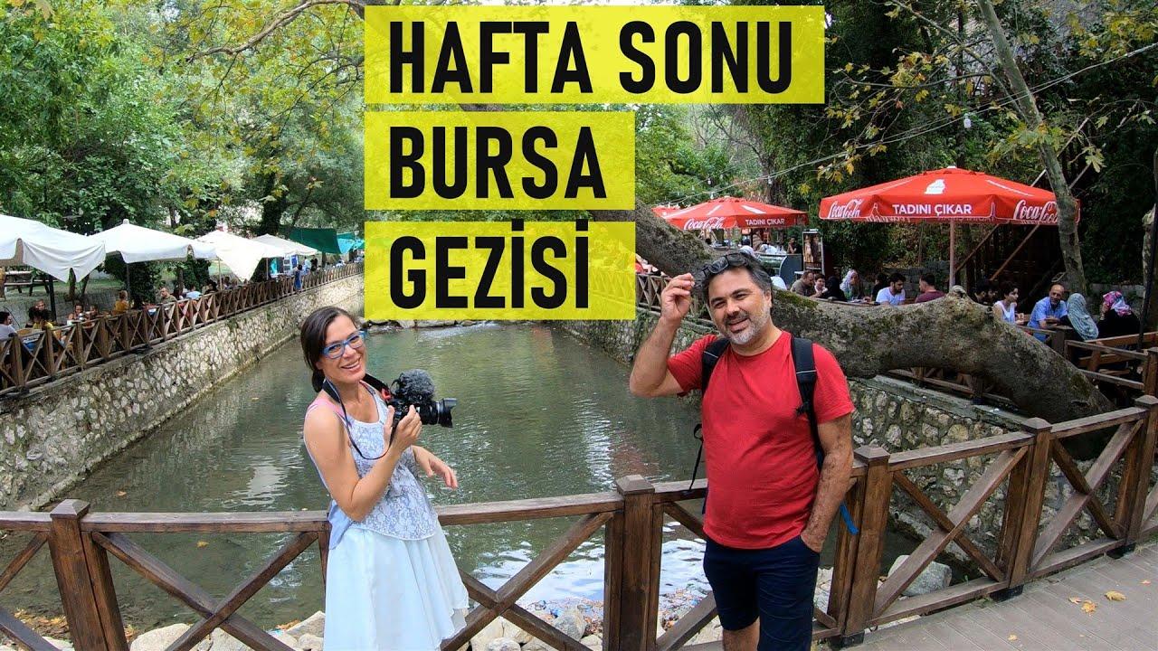 Bursa'da hafta sonu gezip gelebileceğiniz yerler