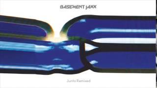 Basement Jaxx  - Sneakin