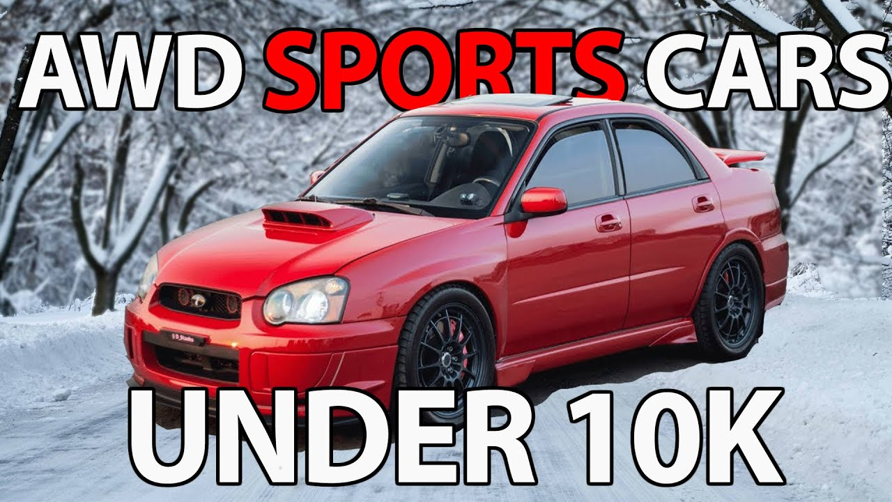 Awd Sports Cars >> Top 5 Awd Sports Cars Under 10k Awd Performance Cars