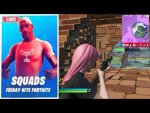 SQUADS FRIDAY NITE FORTNITE  LIVE (Fortnite Squad Tournament)