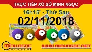 Xổ số Minh Ngọc™ Thứ Sáu 02/11/2018 - Kênh chính thức từ Minhngoc.net.vn