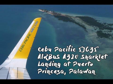 Sharklet Airbus A320 Cebu Pacific 5J635 Landing in Palawan from Manila (MNL-PPS)