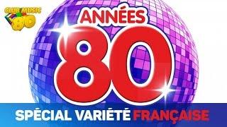 Best of Années 80 - Spécial Variété Française thumbnail