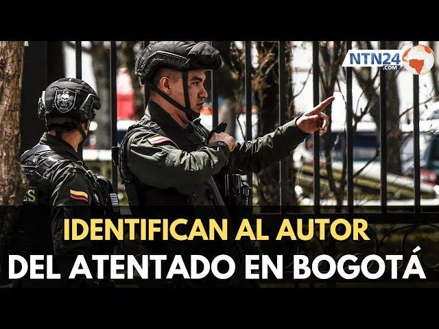 Identifican al autor del atentado en Bogotá