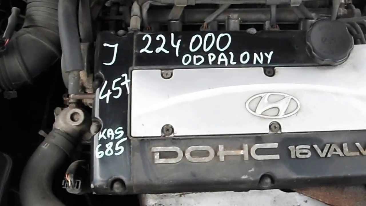 Silnik Hyundai Sonata G4cp 2 0 16v 224 000km Youtube
