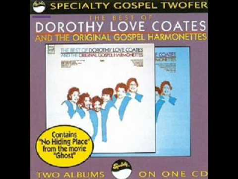 12 (You Can't Hurry God) He's Right on Time Dorothy Love Coates & the Original Gospel Harmonettes