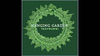 Wolves Cry Out - Hanging Garden
