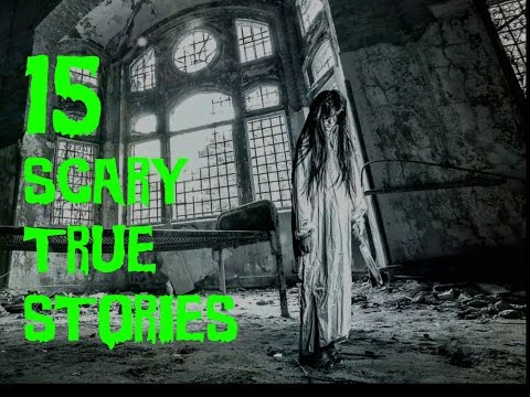 Top 15 Terrifying TRUE SCARY Stories (2016)