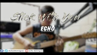 Stick With You The Pussycat Dolls cover by Echo Dominguez.mp3