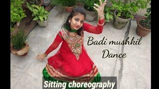 Badi mushkil dance | Sitting choreography | Golden wings |