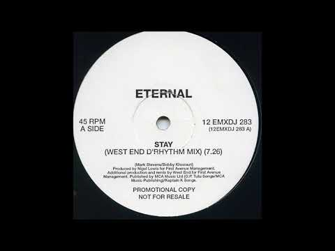 Eternal - Stay (West End D'Song Mix)