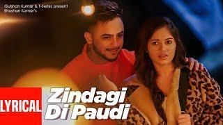 Lyrical:  Zindagi Di Paudi | Millind Gaba | Jannat Zubair, Nirmaan, Shabby