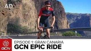 GCN's Epic Rides | Ep.1 Gran Canaria