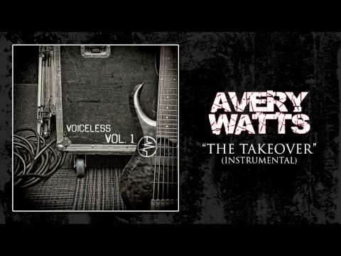 Avery Watts  The Takeover Instrumental
