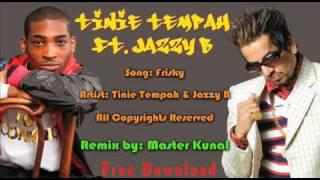 Tinie Tempah ft. Jazzy B Remix (Master Kunal Mash-up)