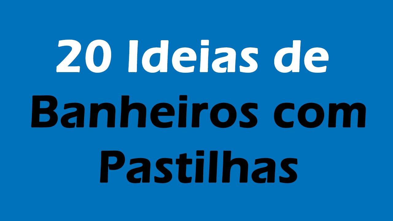 Banheiros com Pastilhas 20 Ideias para se Inspirar  YouTube -> Banheiro Cim Pastilha