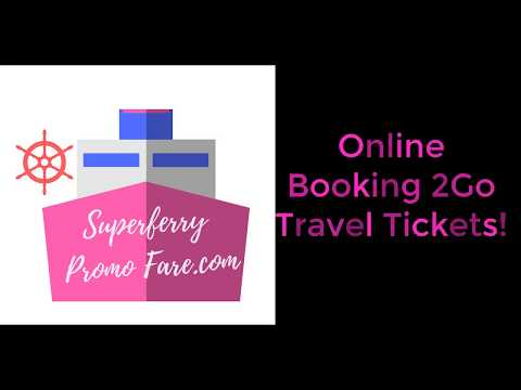 How to Book 2Go Promo Tickets Online by SuperFerry Promo Fare