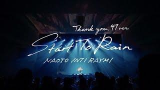 ナオト・インティライミ - 「Start To Rain」(ナオト・インティライミ ver.)