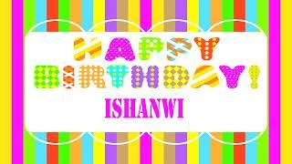 Ishanwi   Wishes & mensajes Happy Birthday
