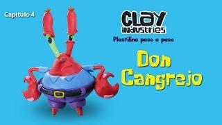 Tutorial Don Cangrejo en plastilina (Mr. Krabs) Capitulo 4/ Clay Tutorial  Mr. Krabs