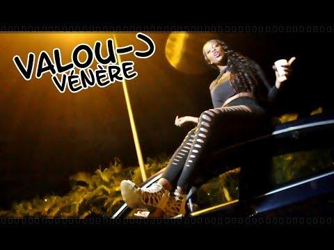 Valou-J -  Vénère  ( Clip officiel )