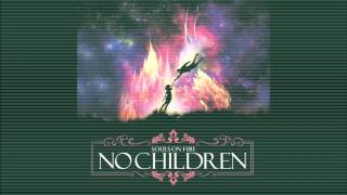 No Children - Integridad (Unreleased Track) (Souls On Fire)