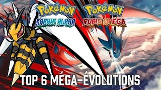 TOP 6 MEGA-EVOLUTIONS POKEMON RUBIS OMEGA SAPHIR ALPHA