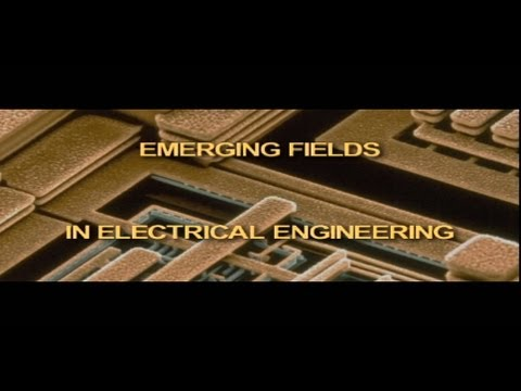 Emerging Fields in Electrical Engineering