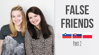 Slovene Slovak Polish False Friends [Part 2]