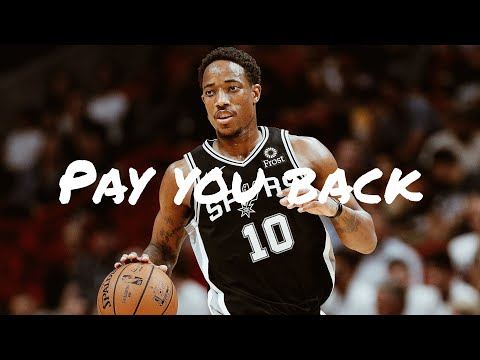 Demar Derozan - Pay you back (Meek Mill & 21 Savage) NBA Mix