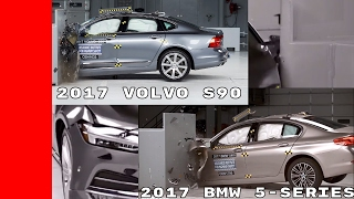 2017 BMW 5 series vs 2017 Volvo S90 Crash Test