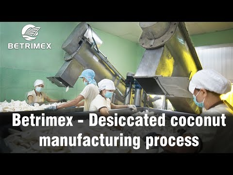 Betrimex - Desiccated coconut Manufacturing process