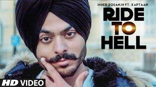 Ride To Hell Inder Dosanjh Kaptan Laadi Free MP3 Song Download 320 Kbps